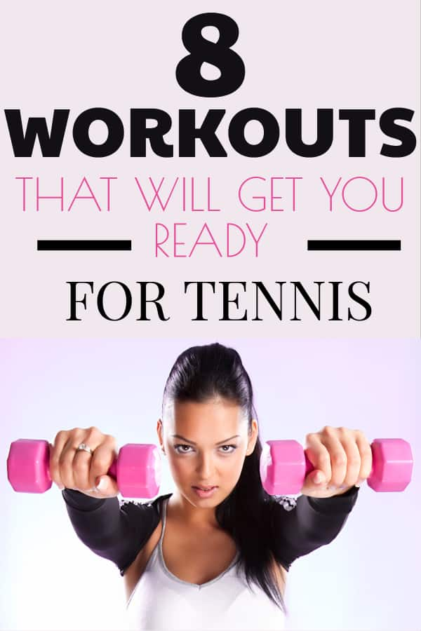 8 Top Tennis Workouts of 2019 - The Tennis Mom